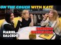 Barbara Dunkelman & Mariel Salcedo - On The Couch with Kati