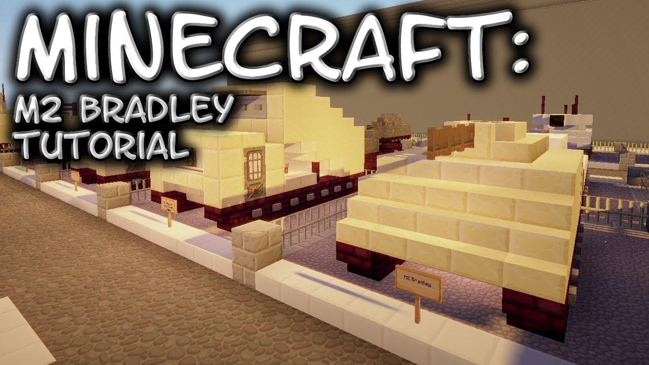 Minecraft M2 Bradley Tutorial Youtube