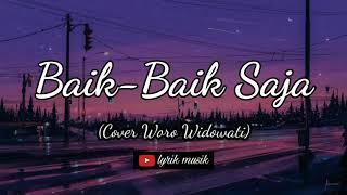 Download Lagu Baik- baik saja (lirik)- Cover Woro Widowati mp3
