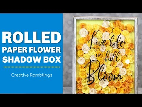Rolled Paper Flower Shadow Box (with a Silhouette or Cricut)