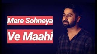 Mere Sohneya   Ve Maahi   Sachet-Parampara   Arijit Singh   Sagar Lalwani   Cover
