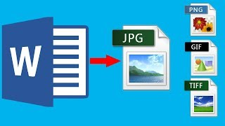 How To Convert Word File To Jpeg: Save Word Document As Image (png, Jpeg Gif, Tif, Bmp)