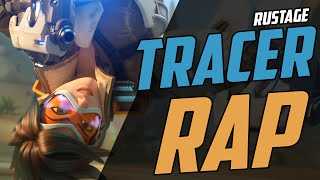 TRACER RAP - RUSTAGE [OVERWATCH]