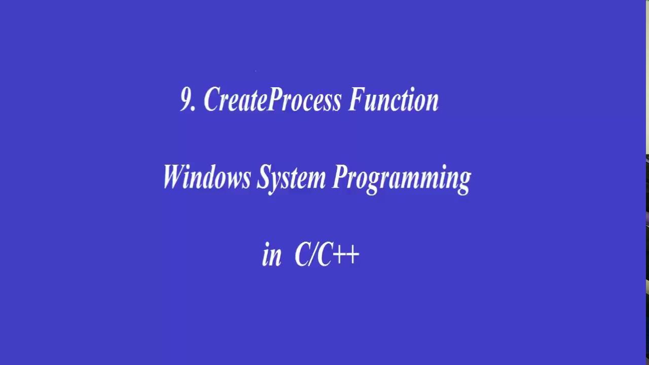 9 CreateProcess Function - Windows System Programming in C/C++