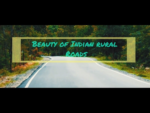 Coldplay ft Marshmellow Give in to me 2017-Beauty of rural Indian roads(Sam Kolder transitions)