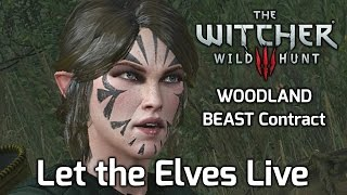 vuclip Witcher 3 Contract: The Woodland Beast - Let The Scoia'Tael Elves Live - Alternative Choice