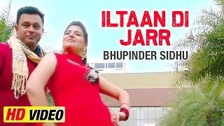Iltaan Di Jarr Bhupinder Sidhu Free MP3 Song Download 320 Kbps