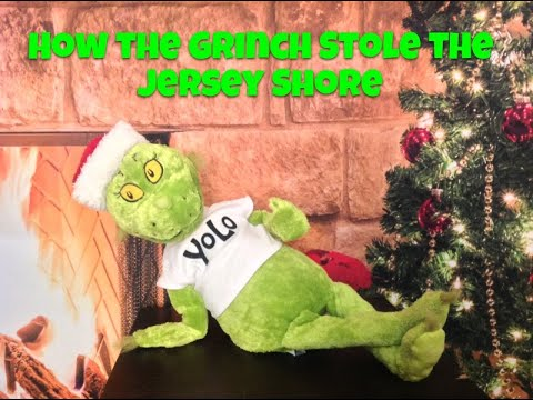 How The Grinch Stole The Jersey Shore