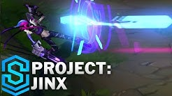 PROJECT: Jinx Skin Spotlight - League of Legends