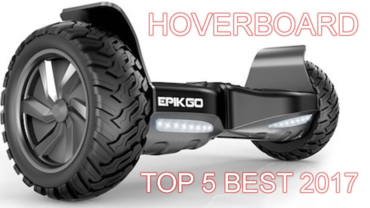 Best Hoverboards 2020 Top 5 Best Hoverboards 2017   YouTube