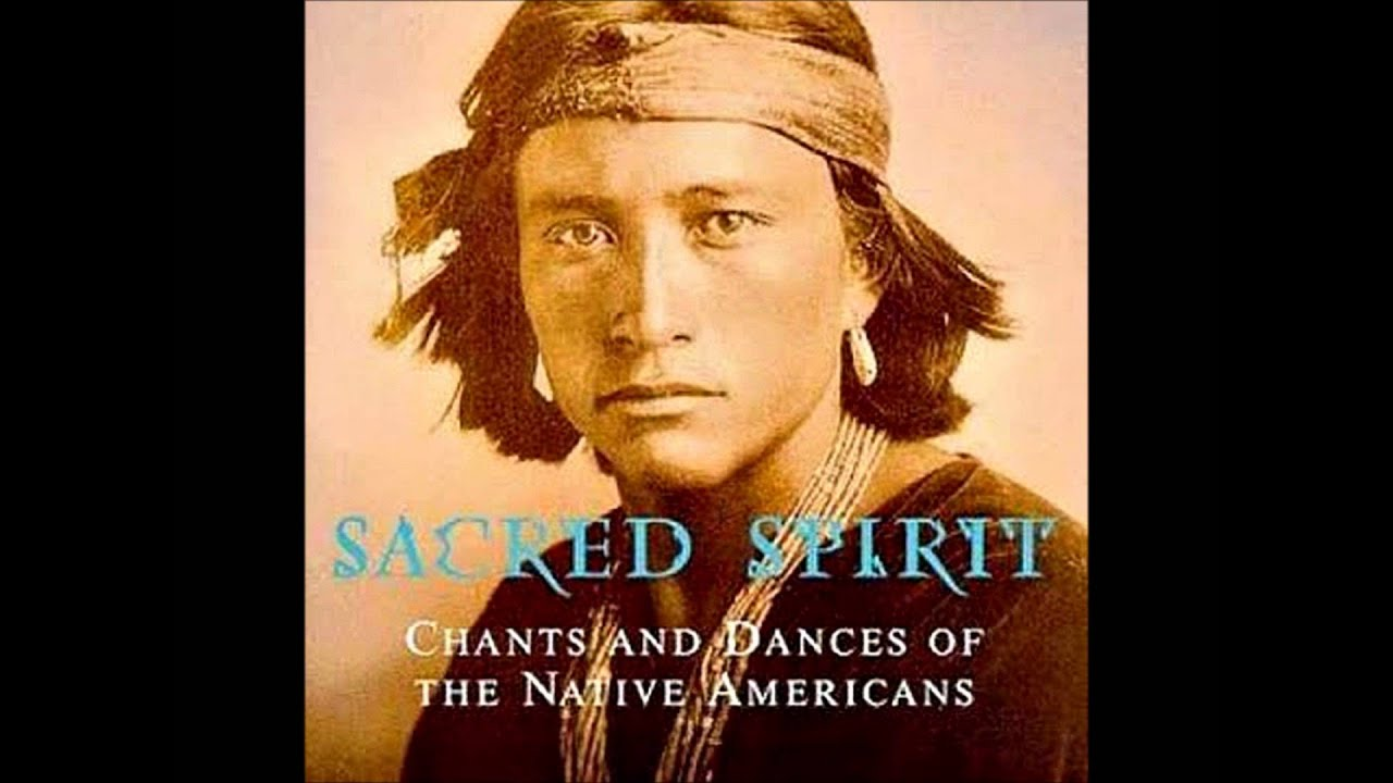 Sacred Spirit  (1994) Chants And Dances Of The Native