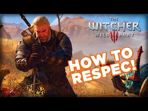 What NOT to Spend Ability Points On and How to Respec. - The Witcher 3: Wild Hunt