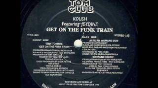 koush - Get on the Funk Train