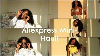 ALIEXPRESS MINI-HAUL !!