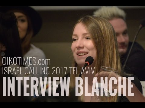 oikotimes.com: interview with Blanche (Belgium 2017) Israel Calling 2017