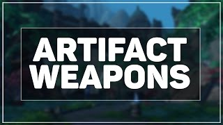 WoW Legion: The Artifact Weapon System In Detail