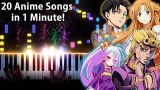 20 ANIME SONGS in 1 MINUTE!!! (Piano Medley)