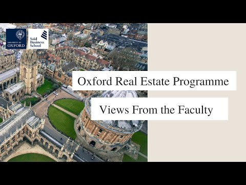 Oxford Real Estate Programme - Views From the Faculty