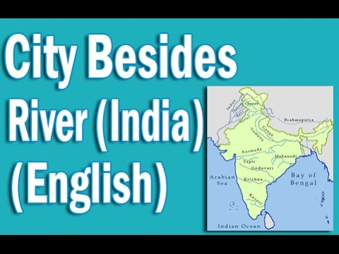 City Besides River and Details about the River(India)in English | Static GK