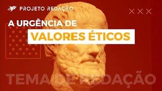 A urgência de valores éticos na contemporaneidade brasileira - tema de redação para o Enem