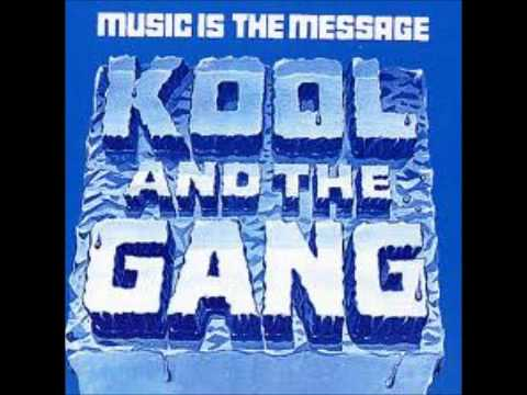 Kool And The Gang-Music Is The Message