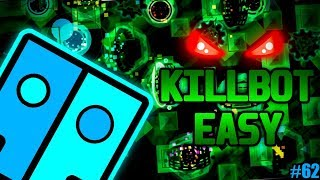 Geometry Dash - Killbot Easy (Original by Lithifusion)
