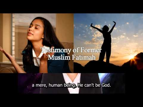 Muslim Fatimah's Great Testiomny of Encountering Jesus (Islam to Christianity)