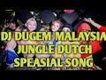 Dj Malaysia Terbaru  Jungle Dutch Paling Horor  Mp3 - Mp4 Download