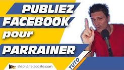 Comment Publier sur Facebook pour Parrainer