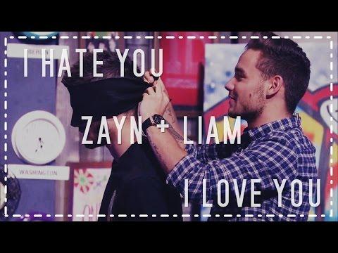 zayn-+-liam;-i-hate-you,-i-love-you