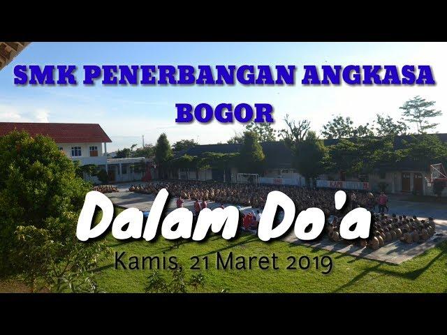 Dalam Do'a UNBK 2019 | SMK Penerbangan Angkasa Bogor