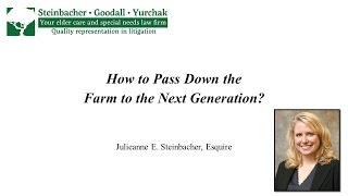 Julieanne E. Steinbacher: How to Pass Down the Farm to the Next Generation?