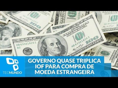 Mais uma: governo quase triplica IOF para compra de moeda estrangeira