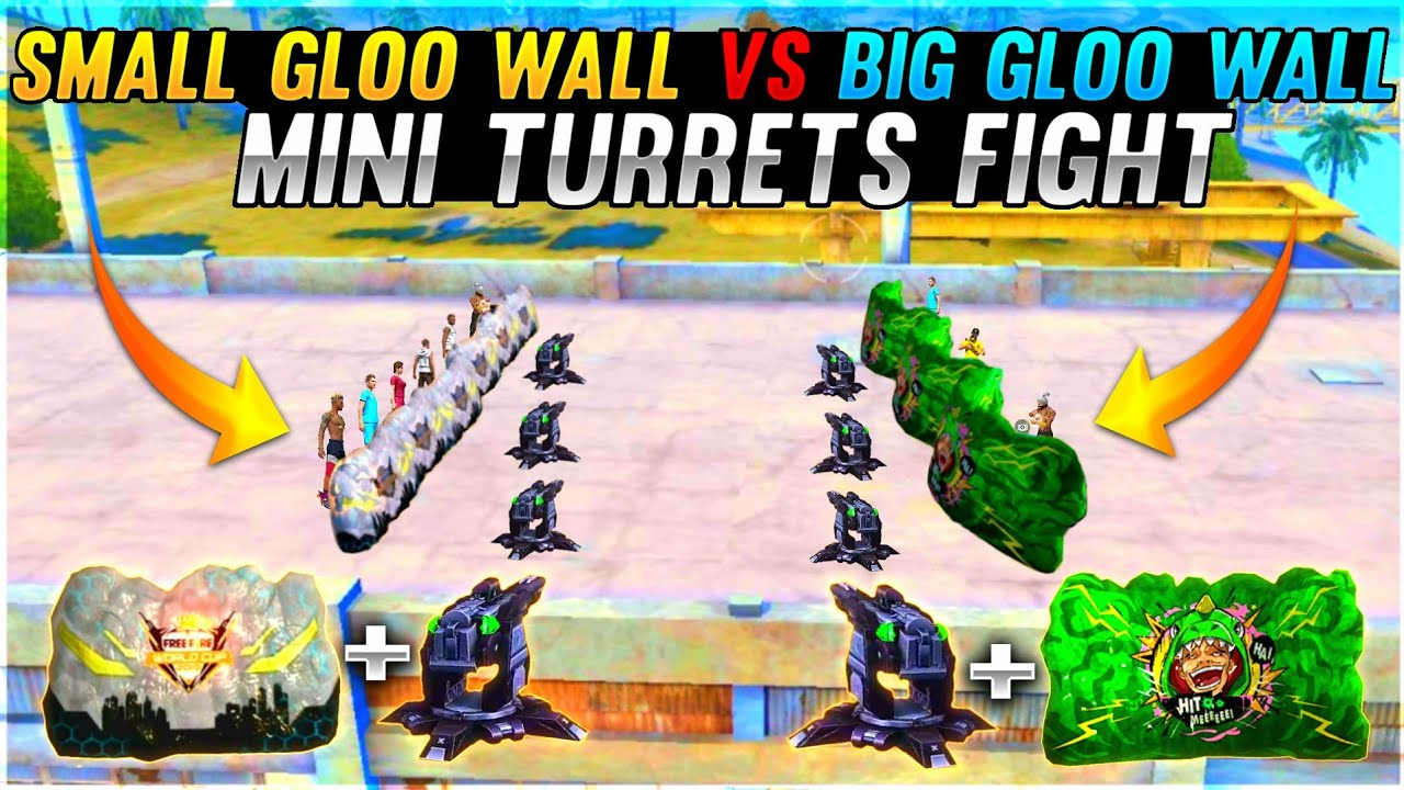 Small Gloo Wall vs Big Gloo Wall - Only Mini Turrets Fights Funny Match - Garena Free Fire