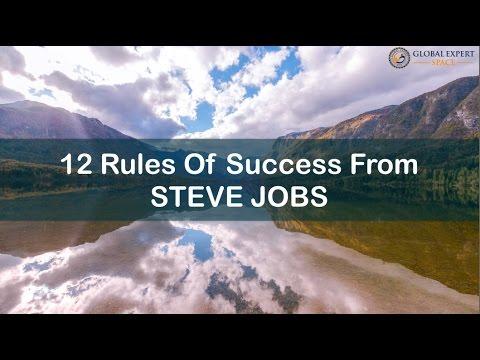 Steve Jobs's 12 Rules For Success - Motivation