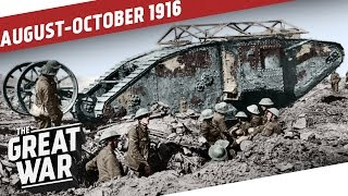 New Inventions And New Fronts - Fall 1916 I THE GREAT WAR WW1 Summary Part 7