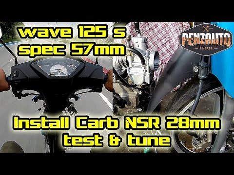 Wave 125 Spec 57mm Install NSR 28mm Racing Carburetor - Penzauto Modified