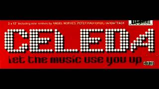 Celeda - Let The Music Use You Up [Peter Rauhofer