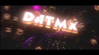 Intro Entry // DatMx (6th Place)