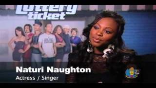 Naturi Naughton - The Lottery Ticket Interview
