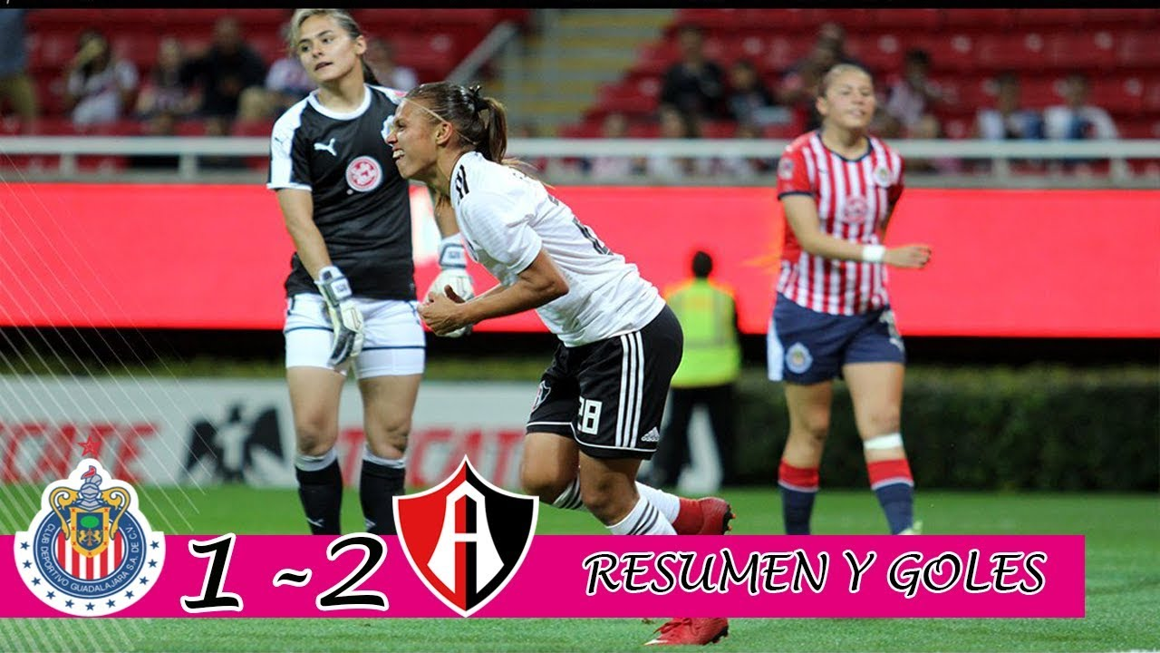 Chivas 1-2 ATLAS Liga FEMENIL 2019 || Las Rojinegras Dominan en GDL