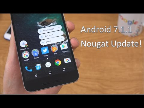 Official Android 7.1.1 Nougat Update!