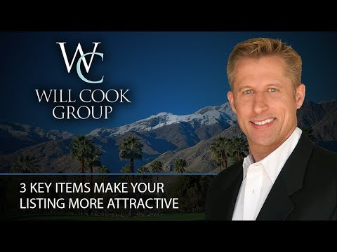 Palm Springs Real Estate Agent: 3 Key Items Make Your Listing More Attractive