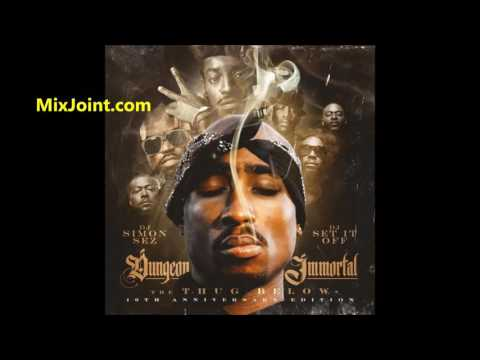 2pac - Dungeon Immortal : The Thug Below (10 Year Anniversary) [Full Mixtape Album] +Download