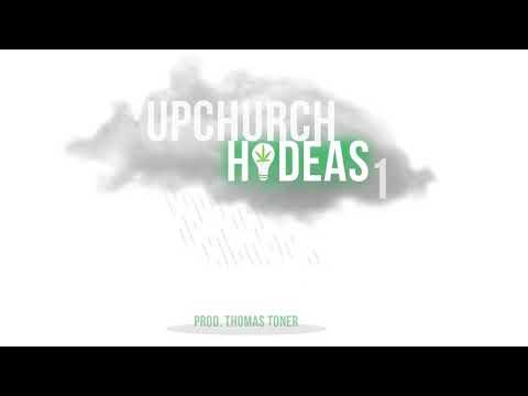 "UpChurch ""HI-DEAS 1"" (OFFICIAL AUDIO)"