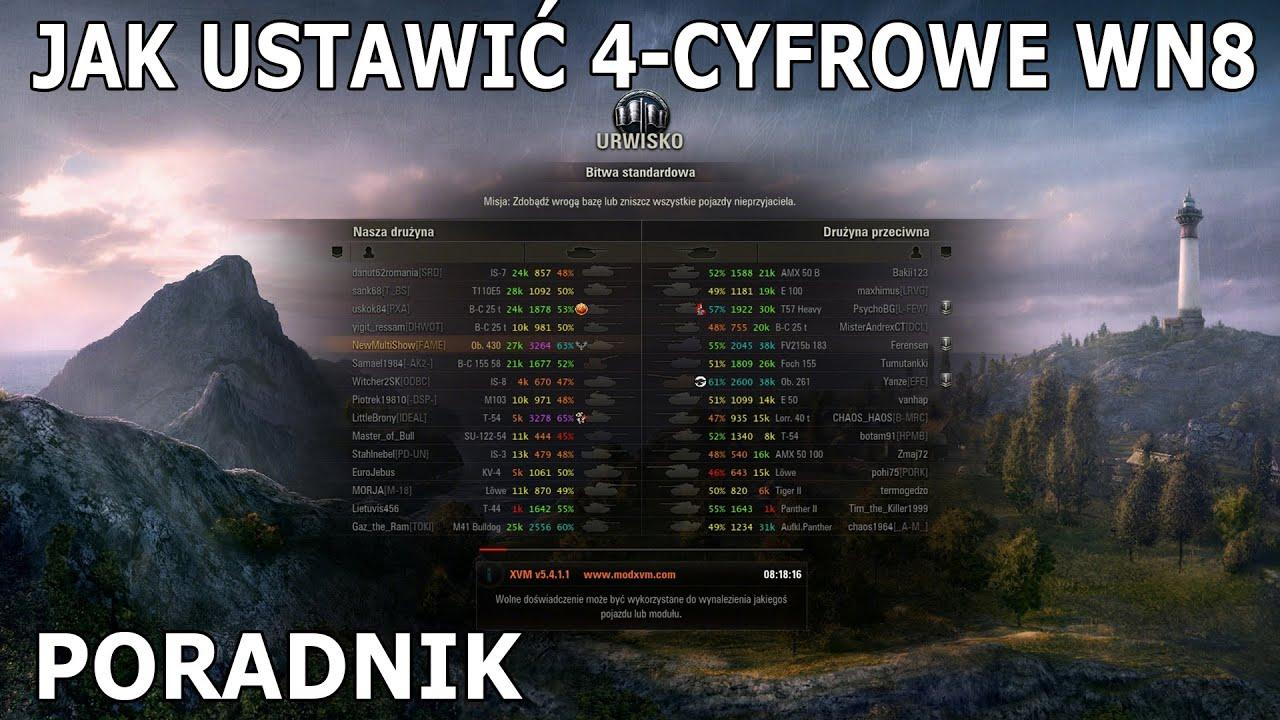 Jak ustawić 4 Cyfrową Ocenę WN8 w XVM - World Of Tanks [Poradnik]
