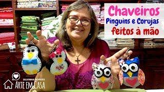 Como fazer Chaveirinhos de Pinguim e Coruja de Feltro