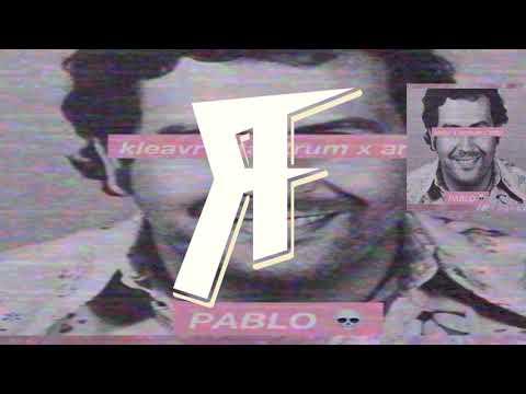 KLEAVR x TANTRUM x ARTIX! - PABLO