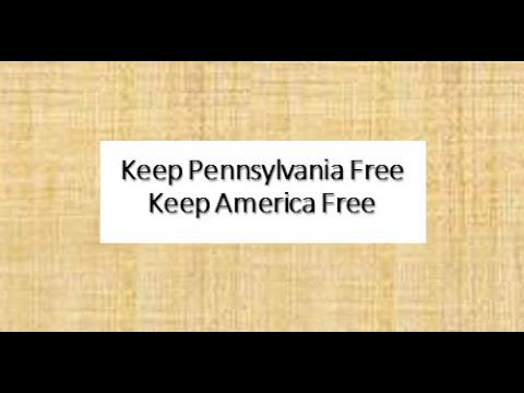 Keep Pennsylvania Free - Keep America Free