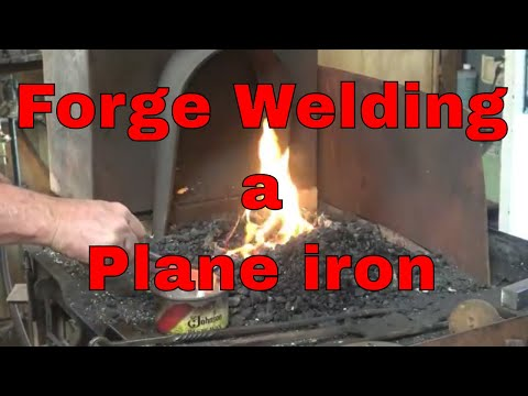 forge welding a plane iron.  - wood working tools